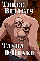 Three Bullets: Adventures in House Sitting…