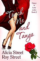 Touch Me And Tango (Dance 'n' Luv Series #2)…