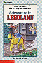 Adventure in Legoland by Carol Matas