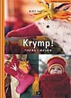 Krymp! : toving i maskin by Birte Aartun