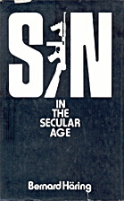 Sin in the Secular Age by Bernhard Häring