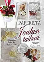 Paperista joulun taikaa by Marjo Kauppila