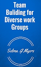 Team Buliding for Diverse work Groups by…