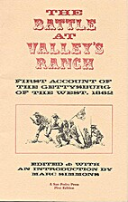 The Battle at Valley's Ranch: First…