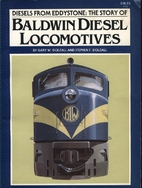 Diesels from Eddystone: The Story of Baldwin…
