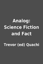 Analog: Science Fiction and Fact by Trevor…