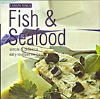 Essentials Fish & Seafood Simple & Delicious…