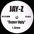 Super ugly [w] People are talking by Jay-Z
