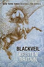 Blackveil (Green Rider 4) by Kristen Britain
