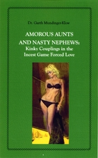 Amorous Aunts and Nasty Nephews: Kinky…