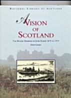 A Vision of Scotland: The Nation Observed by…