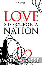 A Love Story for a Nation by Mark W Sasse