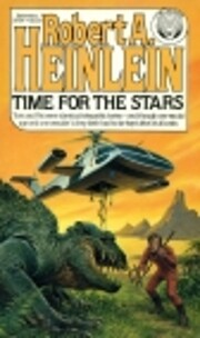 Time for the Stars by Robert Anson Heinlein