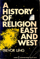 A history of religion East and West; an…