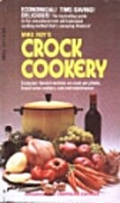 Mike Roy's Crock Cookery by Mike Roy