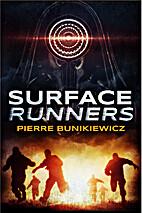 Surface Runners by Pierre Bunikiewicz