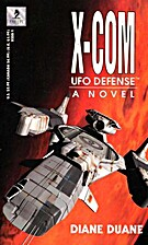 X-COM: UFO Defense by Diane Duane