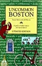 Uncommon Boston: A Guide to Hidden Spaces…
