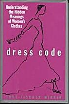 Dress Code: Understanding the Hidden…