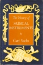 The History of Musical Instruments by Curt…