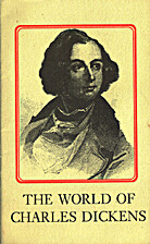 The World of Charles Dickens by Christopher…