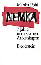 Nemka - Sieben Jahre in russischen…