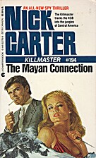 The Mayan Connection by Nick Carter