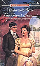 The Proud Viscount by Laura Matthews