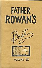 Father Rowan's Best, Volume III by Stephen…
