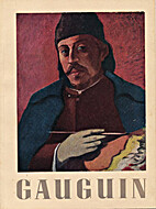 Gauguin : Paintings Drawings Prints…