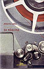 Da máquina by Alberto, Lema