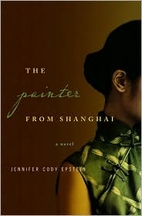 The Painter from Shanghai by Jennifer Cody…