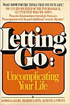 Letting Go : Uncomplicating Your Life by…