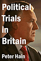 Political Trials in Britain by Peter Hain