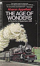 The Age of Wonders by Aharon Appelfeld