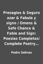 Presagios & Seguro azar & Fabula y signo /…