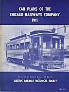 Car plans of the Chicago Railways Company,…