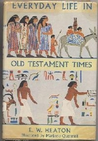 Everyday Life in Old Testament Times by E.…