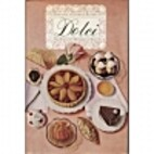 Dolci: The Fabulous Desserts of Italy by…
