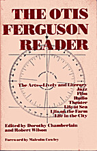Otis Ferguson Reader by Otis Ferguson