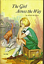 The Girl Across the Way by Anne Huston