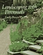 Landscaping with Perennials by Emily L Brown