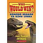 Who Would Win? Komodo Dragon vs. King Cobra…