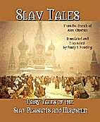 Fairy Tales of the Slav Peasants and…