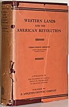 Western lands and the American Revolution by…