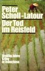 Der Tod im Reisfeld - Dreißig Jahre Krieg in Indochina. (Zeitgeschichte) - Peter Scholl-Latour