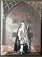 Sevruguin's Iran, Late Nineteenth…