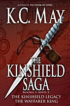 The Kinshield Saga by K. C. May