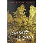 Siam and the West, 1500 to 1700 by Dirk Van…