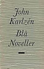 Blå noveller by John Karlzén